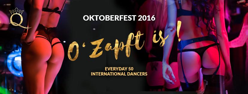 OKTOBERFEST 2016 - Queens Tabledance & Strip club